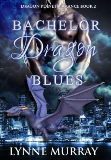 2. Full Size - Lynne Murray - Bachelor Dragon Blues - Book Two_416x600