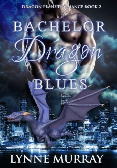 2. Full Size - Lynne Murray - Bachelor Dragon Blues - Book Two_416x600