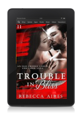 Kindle png - Trouble in Bliss by Rebecca Aries
