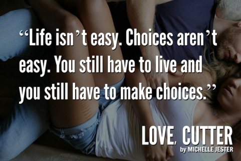 Love, Cutter by Michelle Jester Quotes2c