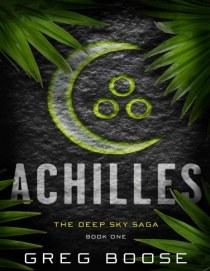 Achilles_ The Deep Sky Saga - Book One - Greg Boose_464x600