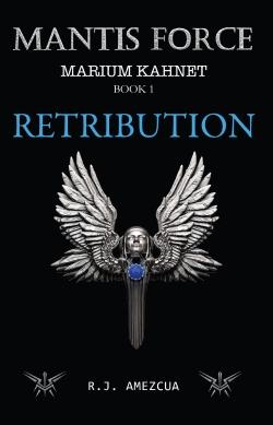Mantis Force Retribution Book 1