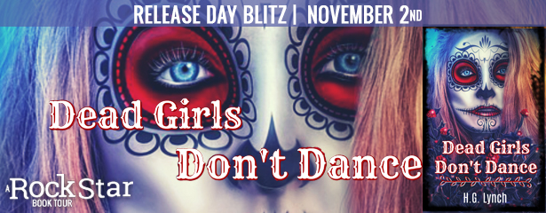DEAD GIRLS DON'T DANCE